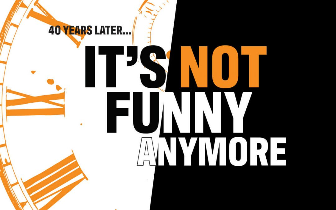 40 Years Later, It's Not Funny Anymore at StillWorking9to5.com